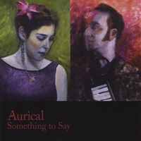 Aurical - Something to Say