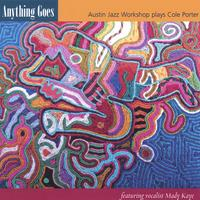 Austin Jazz Workshop | Anything Goes