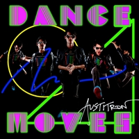 Austitron | Dance Moves