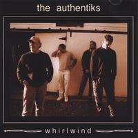 The Authentiks | Whirlwind