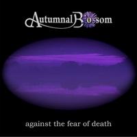 Autumnal Blossom | Against the Fear of Death