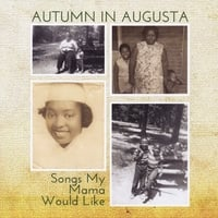 Autumn in Augusta | Songs My Mama Would Like