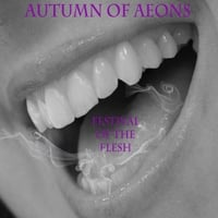 Autumn of Aeons | Festival of the Flesh