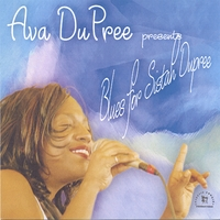 Ava DuPree | Blues for Sistah Dupree