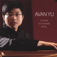 Avan Yu | Chopin, Schumann, and Ravel