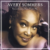 Avery Sommers | You're Gonna Hear From Me