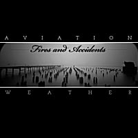 Aviation Weather | Fires and Accidents