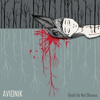 Avionik | Death Be Not Obvious
