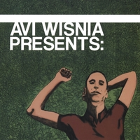 Avi Wisnia | Avi Wisnia Presents: