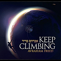Avraham Fried | Keep Climbing