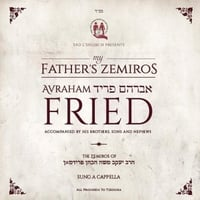 Avraham Fried | My Father's Zemiros (Acappella)