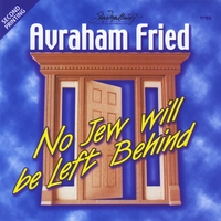 Avraham Fried | No Jew Will Be Left Behind