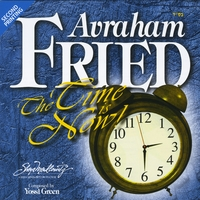 Avraham Fried | The Time Is Now