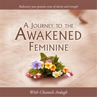 Chameli Ardagh | A Journey to the Awakened Feminine