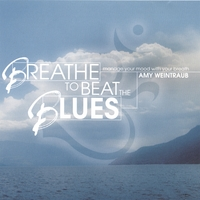 Amy Weintraub | Breathe to Beat the Blues