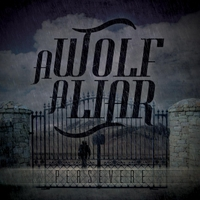 A Wolf. A Liar. | Persevere