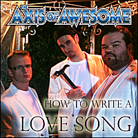 The Axis of Awesome | How to Write a Love Song