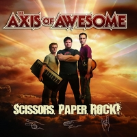 The Axis of Awesome | Scissors, Paper, Rock!