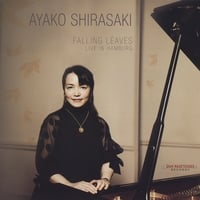 Ayako Shirasaki | Falling Leaves - Live in Hamburg