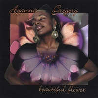Ayanna Gregory | Beautiful Flower