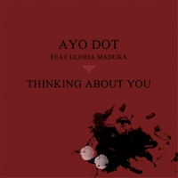 Ayo Dot | Thinking About You