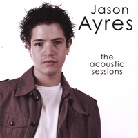 Jason Ayres | The Acoustic Sessions