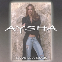 Aysha | Love Is A Rock