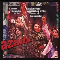 Various Artists | Azadi! A Benefit Compilation for the Revolutionary Association of the Women of Afghanistan