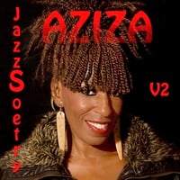 Aziza | JazzSoetry V2