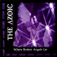 The Azoic | Where Broken Angels Lie