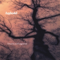 Azphodel | Dreams and Fragments
