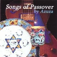 Azuza | Songs of Passover