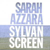 Sarah Azzara / Sylvan Screen | Split CD-EP
