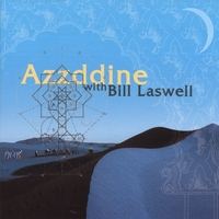 Azzddine With Bill Laswell | Massafat