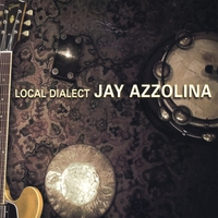 Jay Azzolina | Local Dialect