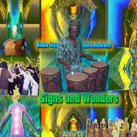 Baba Issa Abramaleem | Signs and Wonders