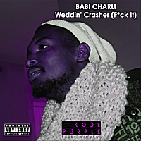 Babi Charli | Weddin' Crasher (F*ck It)