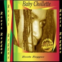Baby Chollette | Roots Reggae