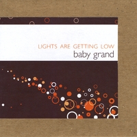 Baby Grand | Lights Are Getting Low