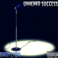 Babylion | Unheard Success