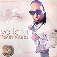 Baby Ranks | Yo la Vi
