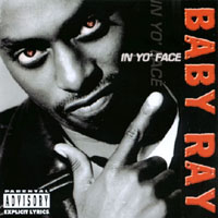 Baby Ray | In Yo' Face