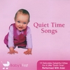 Baby's First : Quiet Time Songs