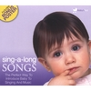 Baby's First : Sing-A-Long Songs