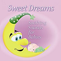 Babysounds | Sweet Dreams: Soothing Sounds for Babies