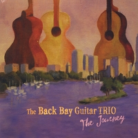 The Back Bay Guitar Trio | The Journey