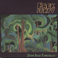 Back Forty | Down Home Funkgrass