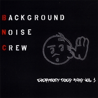 Background Noise Crew | Everybody Does This Vol. 1 (full, unabridged)