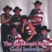 The BackRoads Band | Good Intentions