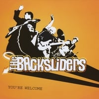 THe BAcksliders | You're Welcome